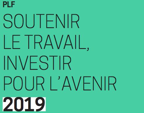 Budget 2019 : soutenir le travail, investir pour l'avenir !